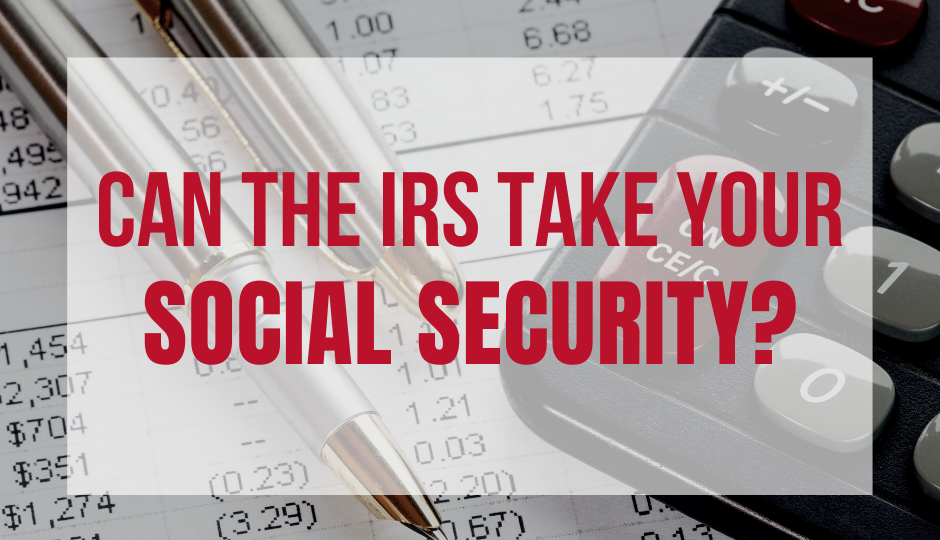 can the irs take your social security