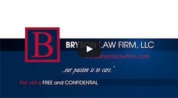Why Choose Bryson Law Firm Video