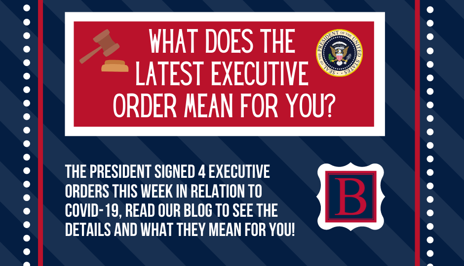 What do the Executive Orders Mean For You